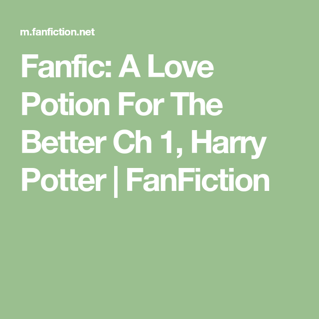 potion gay love Harry fanfiction potter